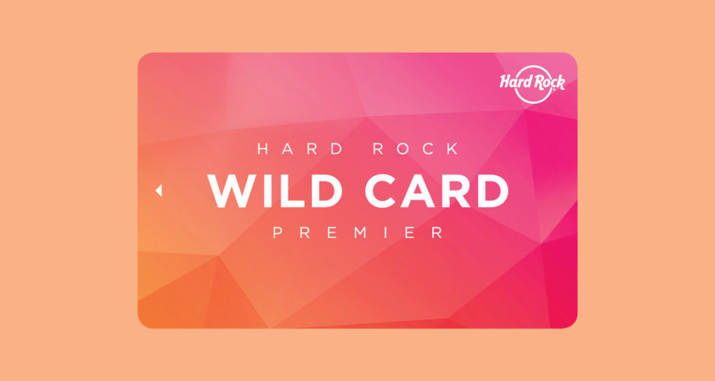 Wild Card rewards program at Hard Rock